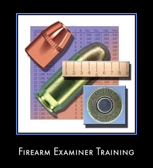 Firearm Examiner Training