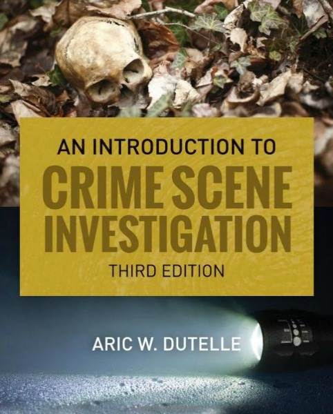 Introduction To Crime Scene Investigation.