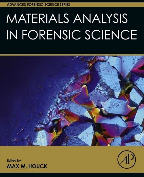 Materials Analysis in Forensic Science