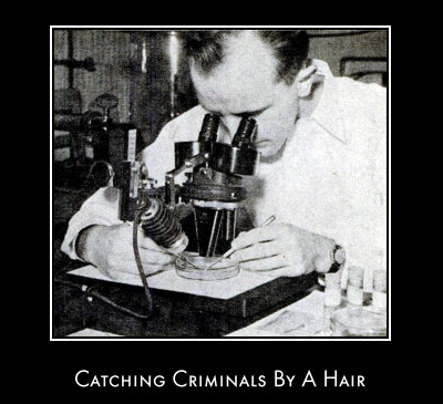 Great article from 1947 featuring pioneering criminalist Paul L Kirk.